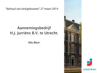 """""""behoud van kerkgebouwen"""" 27 maart 2014"""