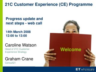 21C Customer Experience (CE) Programme