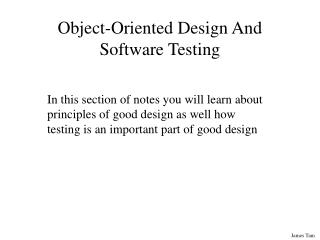 Object-Oriented Design And Software Testing