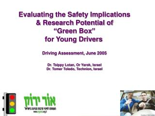 "Evaluating the Safety Implications & Research Potential of  ""Green Box""   for Young Drivers"