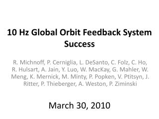 10 Hz Global Orbit Feedback  System Success