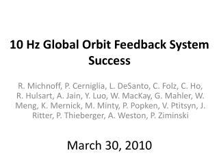 10 Hz Global Orbit Feedback  System Success