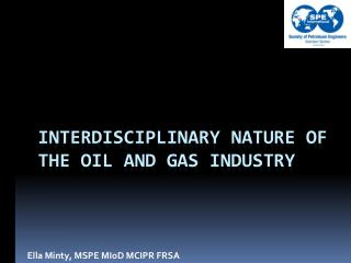 Interdisciplinary nature of the oil and gas industry