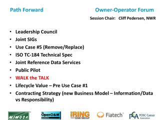 Path  Forward                                       Owner-Operator Forum