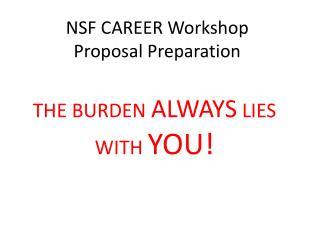 NSF CAREER Workshop Proposal Preparation