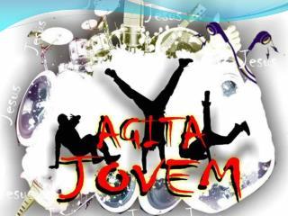 AGITA JOVEM