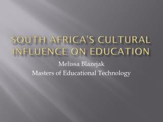 South  Africa's Cultural Influence on Education