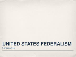 UNITED STATES FEDERALISM