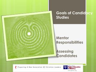 Goals of Candidacy  Studies Mentor Responsibilities Assessing Candidates