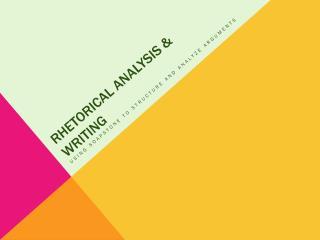 Rhetorical Analysis & Writing