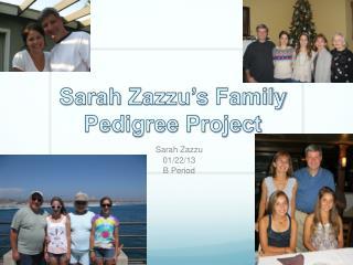 Sarah  Zazzu's  Family Pedigree Project
