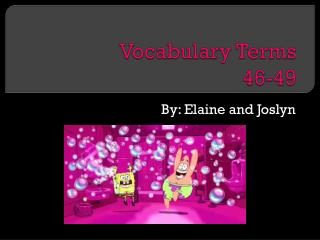 Vocabulary Terms  46-49