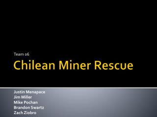 Chilean Miner Rescue