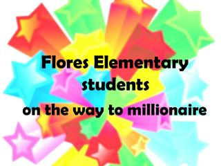 Flores Elementary students