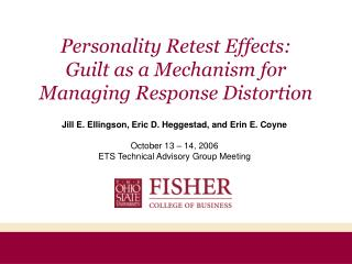 Personality Retest Effects:  Guilt as a Mechanism for Managing Response Distortion