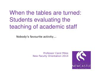 When the tables are turned:  Students evaluating the teaching of academic staff