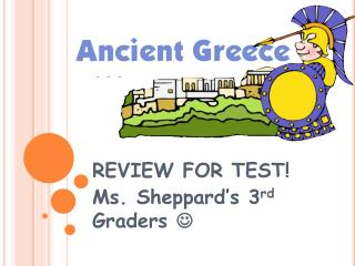 REVIEW FOR TEST! Ms. Sheppard's 3 rd  Graders  