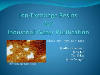 Ion-Exchange Resins  for  Industrial Water Purification