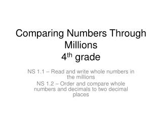 Comparing Numbers Through Millions 4 th  grade