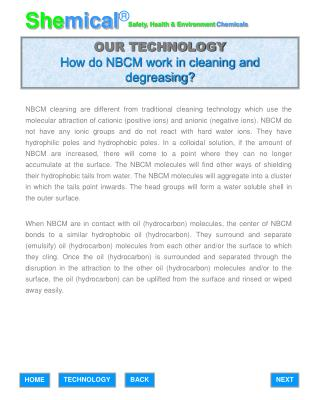 OUR TECHNOLOGY How do NBCM work in cleaning and degreasing?