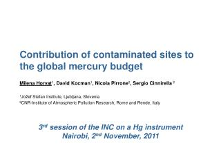 Contribution of contaminated sites to the global mercury budget