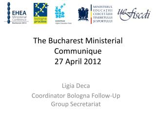The Bucharest Ministerial Communique 27 April 2012