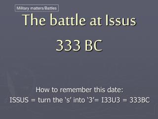 The battle at Issus 333 BC