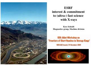 ESRF  interest & commitment  to (ultra-) fast science  with X-rays Kees Scheidt