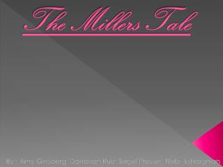The Millers Tale