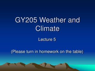 GY205 Weather and Climate