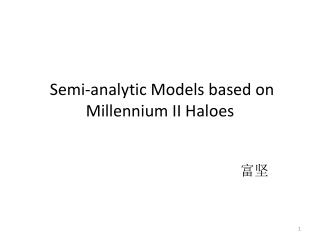 Semi-analytic Models based on Millennium II Haloes