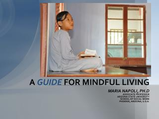 A  GUIDE  FOR MINDFUL LIVING
