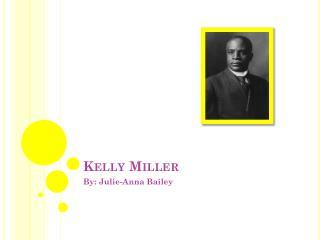 Kelly Miller