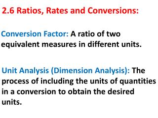 2.6 Ratios, Rates and Conversions: