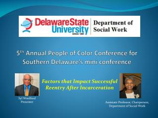 5 th  Annual People of Color Conference for Southern Delaware's mini conference