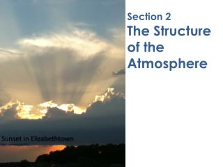 Section 2   The Structure  of the  Atmosphere