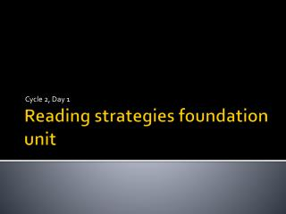 Reading strategies foundation unit