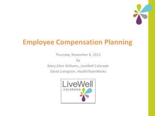 Employee Compensation Planning