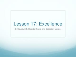 Lesson 17: Excellence