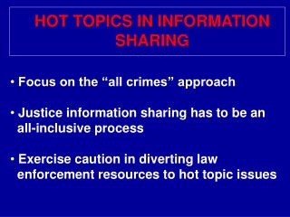 HOT TOPICS IN INFORMATION  SHARING