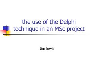 the use of the Delphi technique in an MSc project