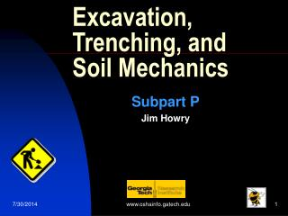 Excavation, Trenching, and Soil Mechanics