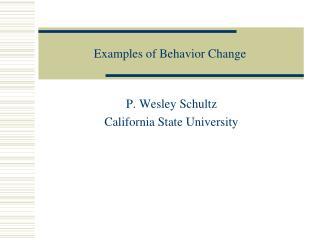 Examples of Behavior Change