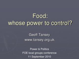 Food: whose power to control?