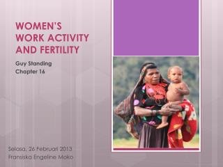 WOMEN'S WORK ACTIVITY AND FERTILITY