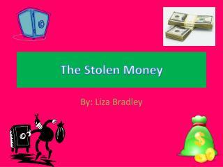 The Stolen Money