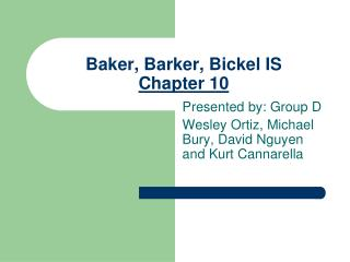 Baker, Barker, Bickel IS Chapter 10