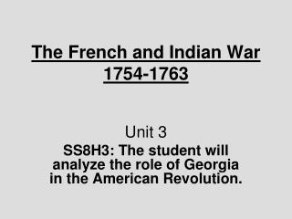 The French and Indian War 1754-1763