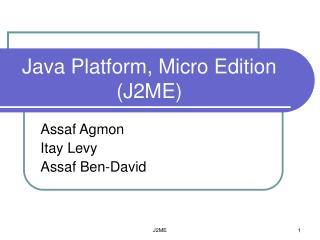 Java Platform, Micro Edition J2ME