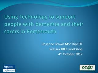 Using Technology to support people with dementia and their carers in Portsmouth